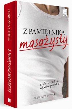 Z pamiętnika masażysty, czyli nic, co ludzkie...