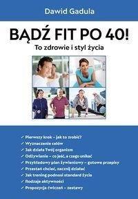Bądź fit po 40-stce. To zdrowie i styl życia