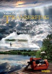 TRANSERFING RZECZYWISTOŚCI. Tom VII – Forum snów