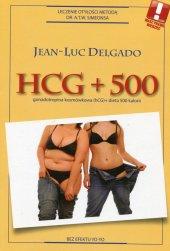 HCG + 500. Rewelacyjna metoda odchudzania