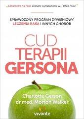 Cud Terapii Gersona. Sprawdzony program żywieniowy