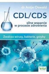 CDL/CDS silne wsparcie w procesie zdrowienia