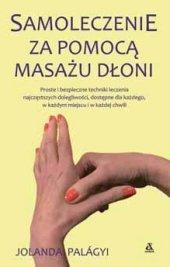 Samoleczenie za pomocą masażu dłoni