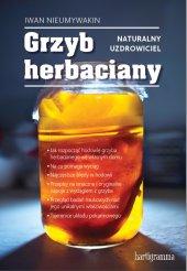 Grzyb herbaciany. Naturalny uzdrowiciel