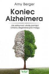 Koniec Alzheimera. Jak zatrzymać utratę pamięci...