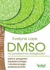 DMSO na powszechne dolegliwości. Łatwy program ...