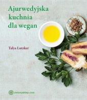 Ajurwedyjska kuchnia dla wegan