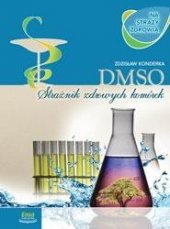 DMSO na straży zdrowia